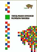 Strategia Promocji Gospodarczej Województwa Podlaskiego
